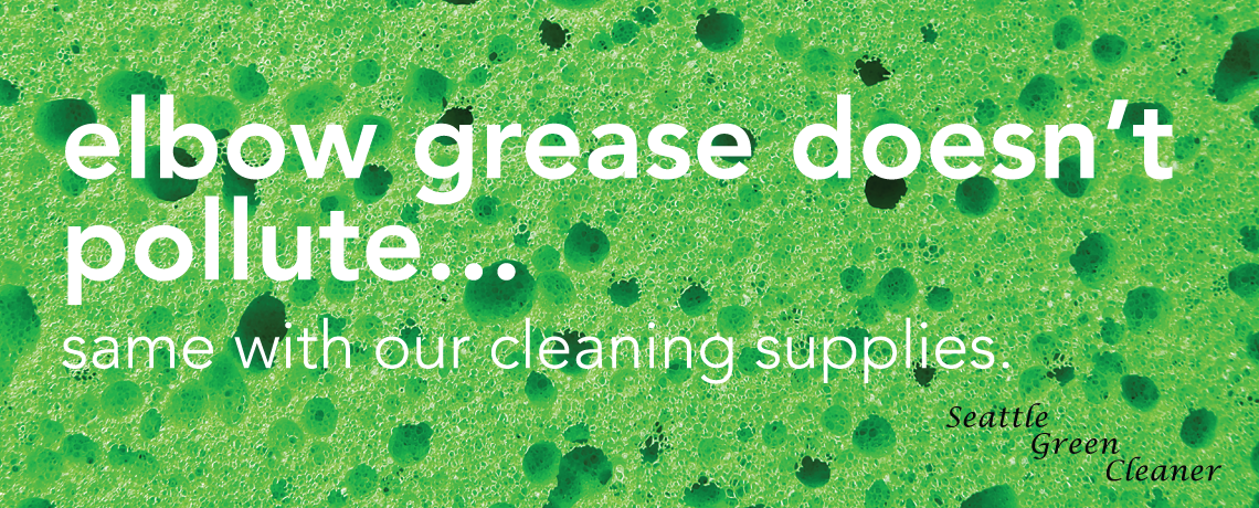 Seattle Green Cleaner For A Cleaner Home And A Cleaner